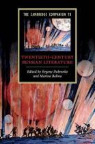 Книга The Cambridge Companion to Twentieth-Century Russian Literature