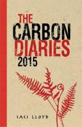 The Carbon Diaries 2015 : Book 1 - фото обкладинки книги
