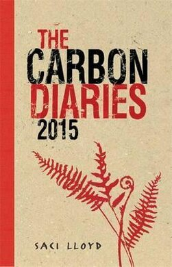 The Carbon Diaries 2015 : Book 1 - фото книги