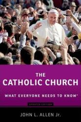The Catholic Church: What Everyone Needs to Know - фото обкладинки книги