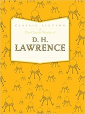 The Classic Works of D. H. Lawrence - фото обкладинки книги