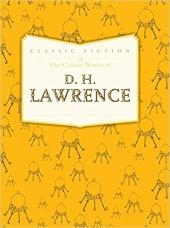 The Classic Works of D. H. Lawrence - фото обкладинки книги