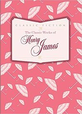 The Classic Works of Henry James - фото обкладинки книги