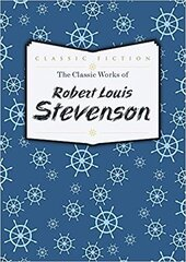 Книга The Classic Works of Robert Louis Stevenson
