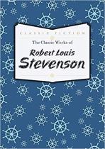 Книга The Classic Works of Robert Louis Stevenson