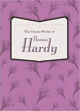 The Classic Works of Thomas Hardy - фото книги