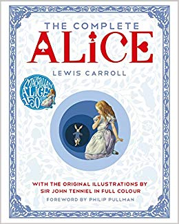 The Complete Alice : With the Original Illustrations by Sir John Tenniel in Full Colour - фото книги