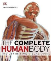 The Complete Human Body: The Definitive Visual Guide - фото обкладинки книги