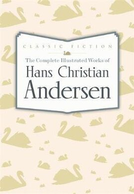 The Complete Illustrated Works of Hans Christian Andersen - фото книги