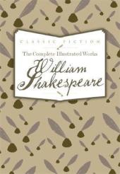 The Complete Illustrated Works of William Shakespeare - фото обкладинки книги