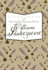 The Complete Illustrated Works of William Shakespeare - фото обкладинки книги