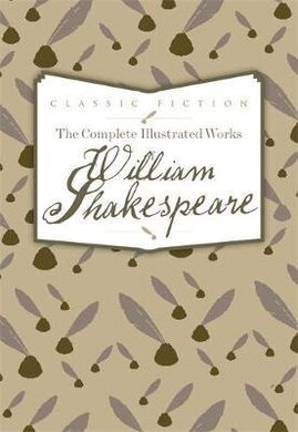 The Complete Illustrated Works of William Shakespeare - фото книги