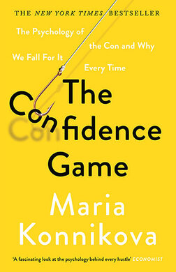 The Confidence Game : The Psychology of the Con and Why We Fall for It Every Time - фото книги