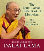 The Dalai Lama's Little Book of Mysticism: The Essential Teachings - фото обкладинки книги