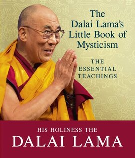 The Dalai Lama's Little Book of Mysticism: The Essential Teachings - фото книги