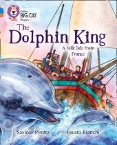 The Dolphin King - фото обкладинки книги