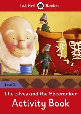 The Elves and the Shoemaker Activity Book - Ladybird Readers Level 3 - фото книги