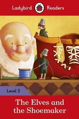 The Elves and the Shoemaker - Ladybird Readers Level 3 - фото книги