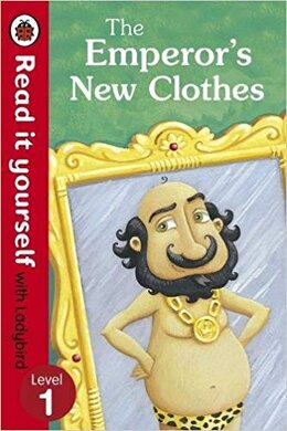 The Emperor's New Clothes - Read It Yourself with Ladybird : Level 1 - фото книги