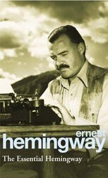 The Essential Hemingway - фото обкладинки книги