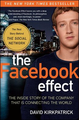 The Facebook Effect: The Real Inside Story of Mark Zuckerberg and the World's Fastest Growing Company - фото книги