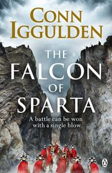 The Falcon of Sparta : The bestselling author of the Emperor and Conqueror series' returns to the Ancient World - фото обкладинки книги