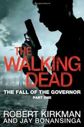 The Fall of the Governor Part One. The Walking Dead. Book 3 - фото обкладинки книги