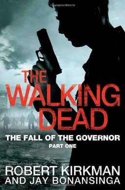 The Fall of the Governor Part One. The Walking Dead. Book 3 - фото книги
