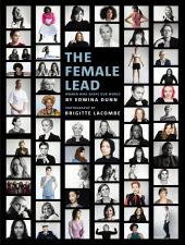The Female Lead : Women Who Shape Our World - фото обкладинки книги