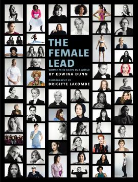 The Female Lead : Women Who Shape Our World - фото книги
