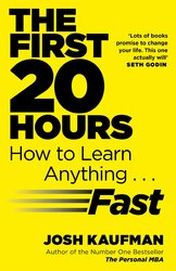 The First 20 Hours : How to Learn Anything ... Fast - фото обкладинки книги