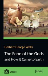 The Food of the Gods and How It Came to Earth - фото обкладинки книги