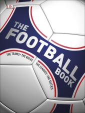 The Football Book : The Teams, The Rules, The Leagues, The Tactics - фото обкладинки книги