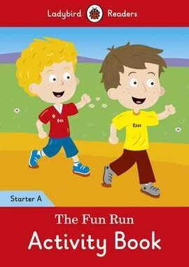 The Fun Run Activity Book - Ladybird Readers Starter Level A - фото книги