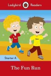 The Fun Run - Ladybird Readers Starter Level A - фото обкладинки книги