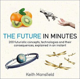 The Future in Minutes - фото книги
