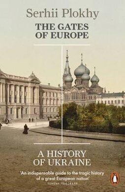 The Gates of Europe. A History of Ukraine - фото книги