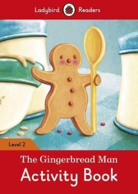 The Gingerbread Man Activity Book - Ladybird Readers Level 2 - фото книги