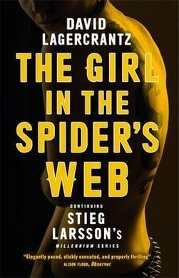 The Girl in the Spider's Web.Continuing Stieg Larsson's Dragon Tattoo Series - фото книги