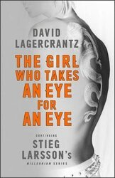 The Girl Who Takes an Eye for an Eye : Continuing Stieg Larsson's Dragon Tattoo series - фото обкладинки книги