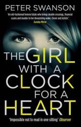 The Girl With A Clock For A Heart - фото обкладинки книги