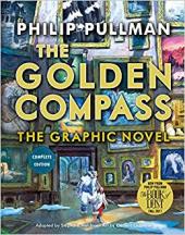 The Golden Compass. Graphic Novel. Complete Edition - фото обкладинки книги