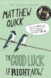 The Good Luck of Right Now - фото обкладинки книги