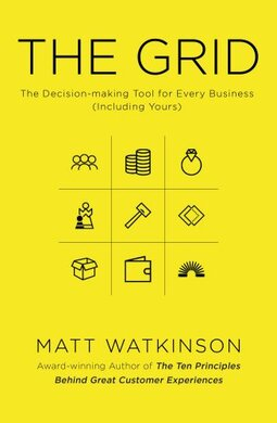 The Grid: Decision-Making Tool for Every Business - фото книги