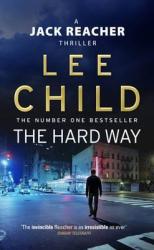 The Hard Way : (Jack Reacher 10) - фото обкладинки книги