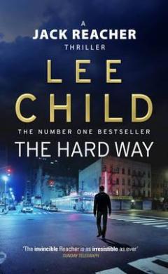 The Hard Way : (Jack Reacher 10) - фото книги
