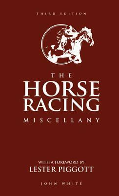 Книга The Horse Racing Miscellany