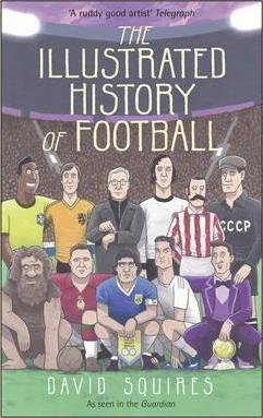 Книга The Illustrated History of Football