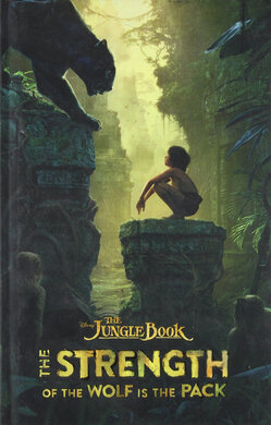 The Jungle Book: The Strength of the Wolf Is the Pack - фото книги
