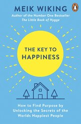 The Key to Happiness : How to Find Purpose by Unlocking the Secrets of the World's Happiest People - фото обкладинки книги